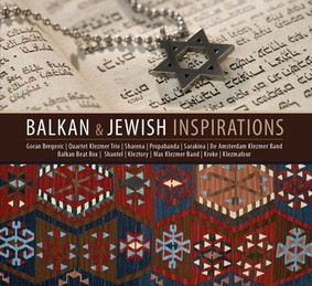 Various Artists - Balkan & Jewish Inspirations