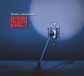 Various Artists - Blues z Oklaskami. Antologia Polskiego Bluesa