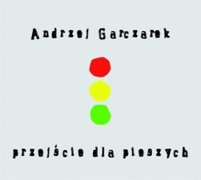 Andrzej Garczarek - Przejście dla Pieszych