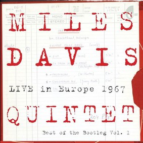 Miles Davis - The Best Of Bootleg Vol. 1: Live In Europe 1967