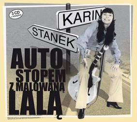 Karin Stanek - Autostopem z Malowaną Lalą