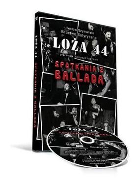 Loża 44 - Spotkania z Balladą [DVD]