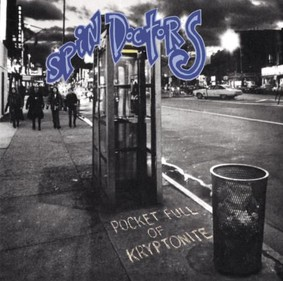 Spin Doctors - Pocket Full Of Kryptonite (20th Anniversary)