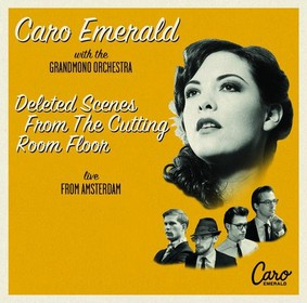 Caro Emerald - Deleted Scenes From The Cutting Room Floor - Live From Amsterdam