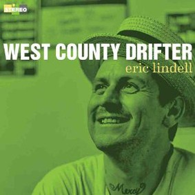 Eric Lindell - West County Drifter