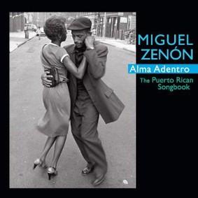 Miguel Zenón - Alma Adentro: The Puerto Rican Songbook