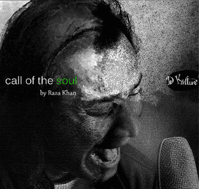 Raza Khan - Call of the Soul