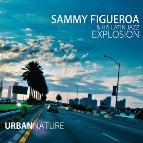 Sammy Figueroa - Urban Nature