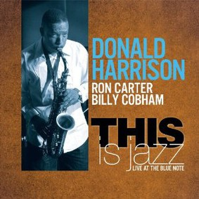 Donald Harrison - This Is Jazz