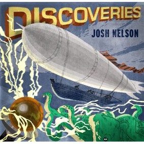 Josh Nelson - Discoveries