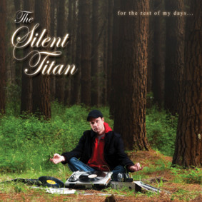 The Silent Titan - For the Rest of My Days
