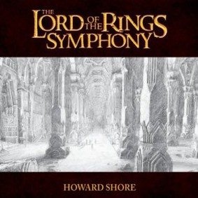 Howard Shore - The Lord Of The Rings Symphony