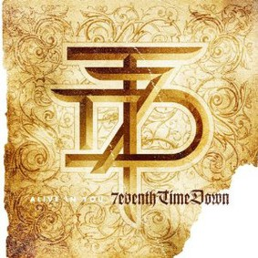 7eventh Time Down - Alive In You