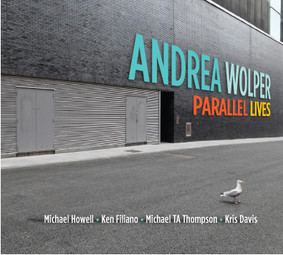 Andrea Wolper - Parallel Lives