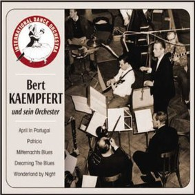 Bert Kaempfert - Wonderland by Night, Patricia and More