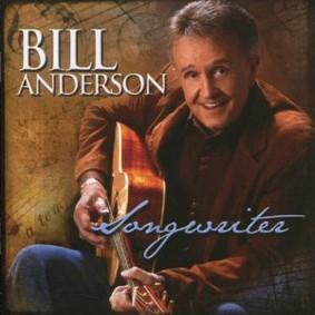Bill Anderson - Songwriter