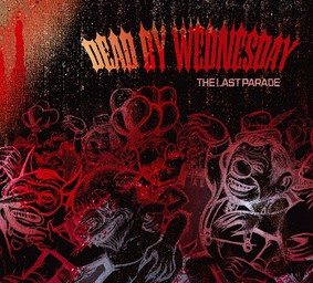 Dead by Wednesday - The Last Parade