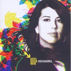 Hotel Bossa Nova - Bossanomia