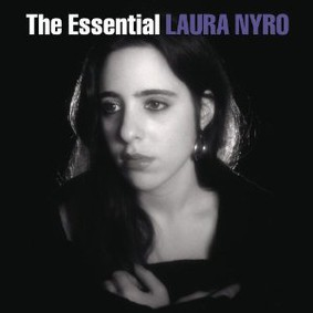 Laura Nyro - The Essential Laura Nyro