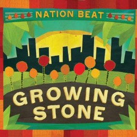 Nation Beat - Growing Stone