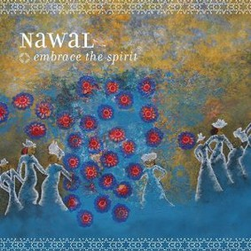 Nawal - Embrace the Spirit