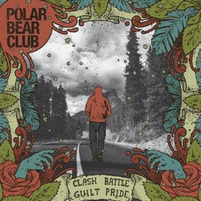 Polar Bear Club - Clash Battle Guilt Pride