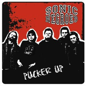 Sonic Negroes - Pucker Up