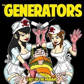 The Generators - Last of the Pariahs