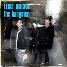 The Hangmen - Lost Rocks: Best of the Hangmen