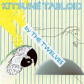 The Twelves - Kitsuné Tabloid