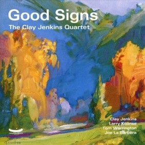 Clay Jenkins - Good Signs