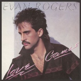 Evan Rogers - Love Games