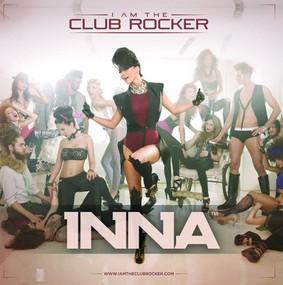 Inna - I Am the Club Rocker