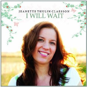 Jeanette Thulin Claesson - I Will Wait