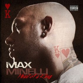 Max Minelli - Heart of a King