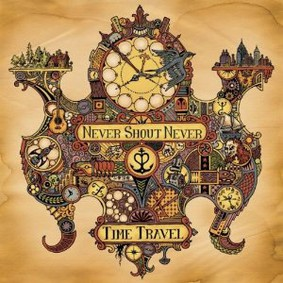 Never Shout Never - Time Travel
