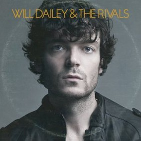 Will Dailey - Will Dailey & the Rivals