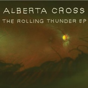 Alberta Cross - The Rolling Thunder [EP]