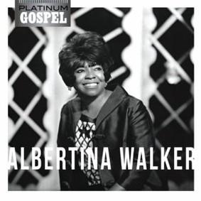 Albertina Walker - Platinum Gospel: Albertina Walker