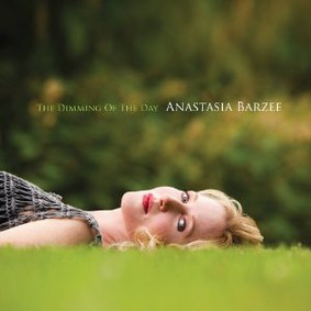 Anastasia Barzee - The Dimming of the Day