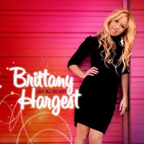 Brittany Hargest - Love All the Way