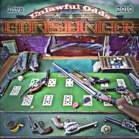 Gunslinger - Unlawful Odds