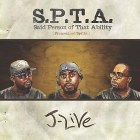 J-Live - SPTA (Said Person of That Ability)