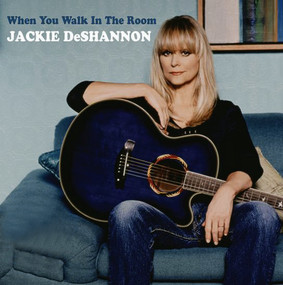 Jackie DeShannon - When You Walk in the Room