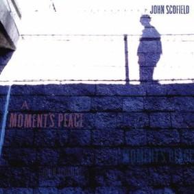 John Scofield - A Moment's Peace