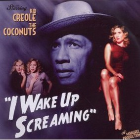 Kid Creole - I Wake Up Screaming