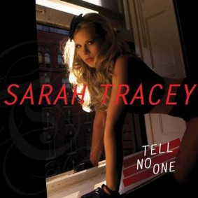 Sarah Tracey - Tell No One
