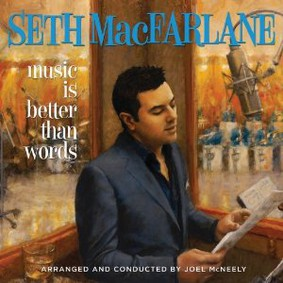 Seth MacFarlane - Music Is Better Than Words