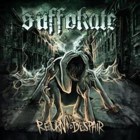 Suffokate - Return to Despair