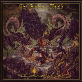 The Fucking Wrath - Valley of the Serpent's Soul